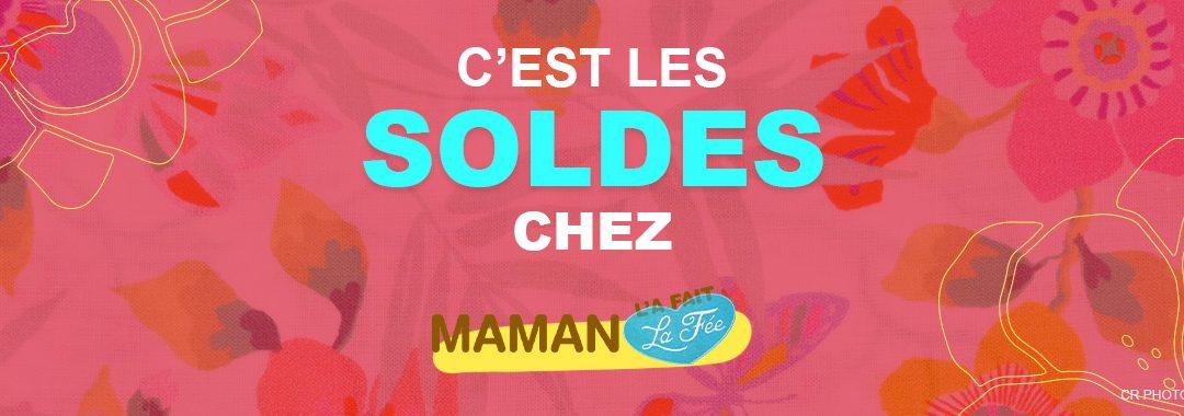 SOLDES chez Maman La Fée !